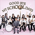 【CDシングル】GOOD BYE MY SCHOOL DAYS