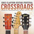 クロスロード・ギター・フェスティヴァル 2013 (2枚組 ディスク1)