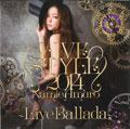 namie amuro LIVE STYLE 2014~LIVE Ballada~