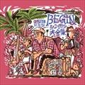 BEGINシングル大全集 25周年記念盤 (3枚組 ディスク1)