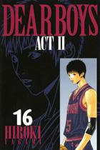 DEAR BOYS ACT? 16〜30巻<続巻>