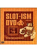 THE MAD PACHI-SLOT BROTHER'S/SLOT-ISM DVD