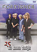 FOREIGNER/25 All Access Tonight