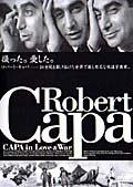 CAPA in Love&War キャパ・イン・ラブ・アンド・ウォー