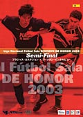 Liga Nacional Futbol Sala DIVISION DE HONOR 2003 Semi-Final
