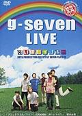 笑笑 g-seven LIVE 笑いのレインボー
