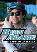 ライアン・アダムス/ライヴ・イン・ジャマイカ