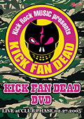 KICK FAN DEAD-DVD