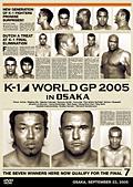 K-1 WORLD GP 2005 IN OSAKA