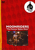 MOONRIDERS/The Postwar Babies Show