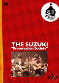 THE SUZUKI/Preservation Society