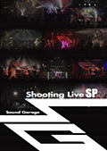 Sound Garage Shooting Live SP