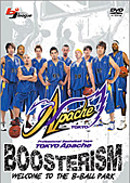 TOKYO Apache BOOSTERISM 〜WELCOME TO THE B-BALL PARK〜