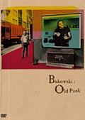 ブコウスキー:オールド・パンク
