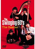ビートルズ/The Swinging 60's The Beatles