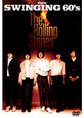 ザ・ローリングストーンズ/THE SWINGING 60's The Rolling Stones