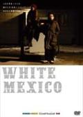 WHITE MEXICO
