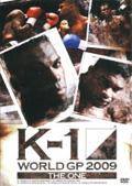"K-1 WORLD GP 2009 ""THE ONE"""