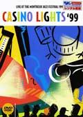 カジノ・ライツ'99〜ライヴ・アット・ザ・モントルー・ジャズ・フェスティヴァル
