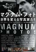 MAGNUM PHOTOS 世界を変える写真家たち