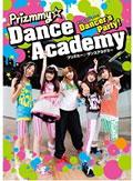 Dancer's Party! Prizmmy☆ Dance Academy Step.1