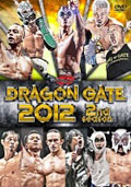 DRAGON GATE 2012 2nd season