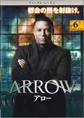 ARROW/アロー <ファースト・シーズン> Vol.6