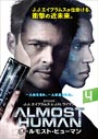 ALMOST HUMAN/オールモスト・ヒューマン Vol.4