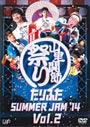 ����դ� SUMMER JAM '14 ����Τ����פ�� Vol.2