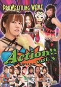 プロレスリングWAVE Action!! vol.3