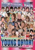 プロレスリングWAVE YOUNG OH!OH! 総集編〜新種祭〜