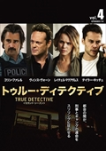 TRUE DETECTIVE/トゥルー・ディテクティブ <セカンド・シーズン> Vol.4