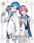 B-PROJECT〜鼓動*アンビシャス〜 5