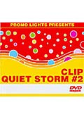 PROMO LIGHTS PRESENTS CLIP QUIET STORM #2