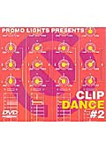 PROMO LIGHTS PRESENTS CLIP DANCE #2