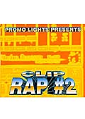 PROMO LIGHTS PRESENTS CLIP RAP #2