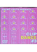 PROMO LIGHTS PRESENTS CLIP DANCE #3