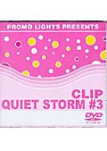 PROMO LIGHTS PRESENTS CLIP QUIET STORM #3