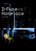D-Fuse vs Nonplace