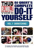 DJ QBERT'S COMPLETE DO-IT YOURSELF Vol.1 Skratching